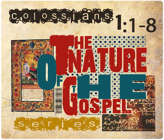 The Nature of the Gospel